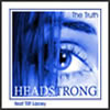 Headstrong-The Truth